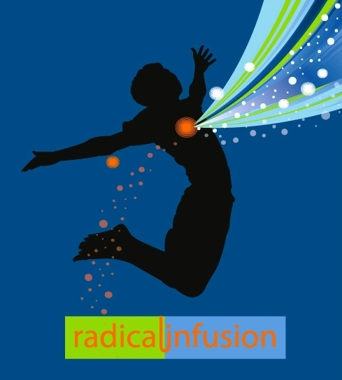 what is radical infusion?