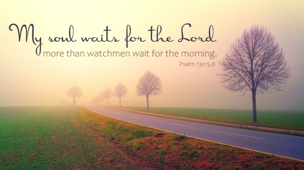 Image result for my soul waits for the lord