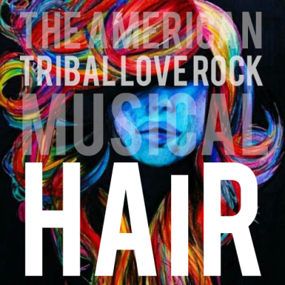 The American Tribal Love Rock Musical: HAIR