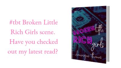 #tbt Broken Little Rich Girls Scene