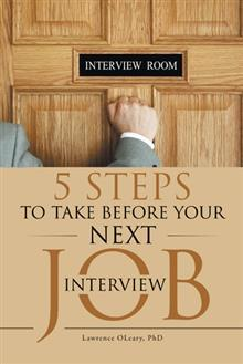 5 Steps To Take Before Next Job Interview