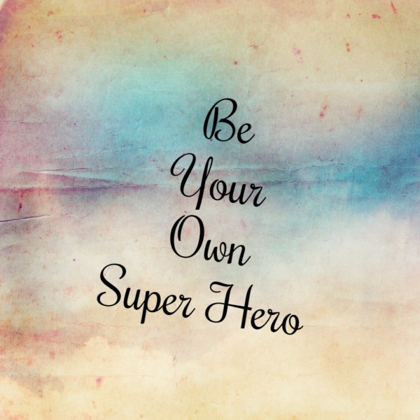 We can choose our superhero status