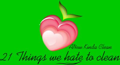 21 Things we hate to clean