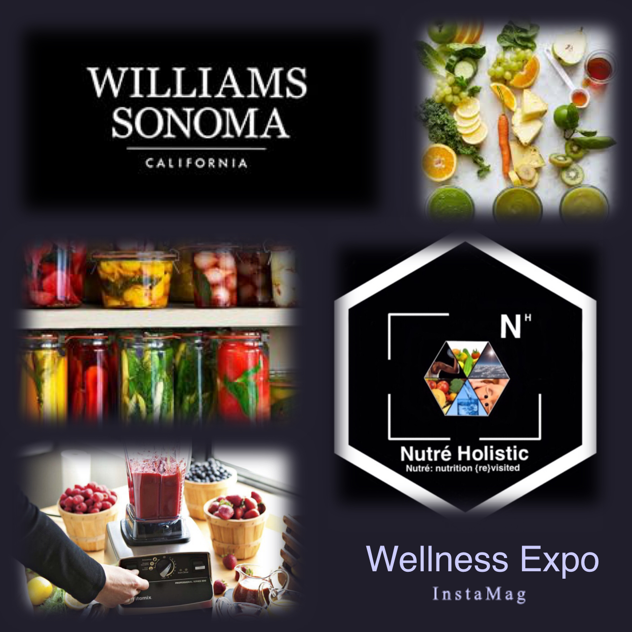 Williams Sonoma Wellness Expo Hosted By Nutré Holistic