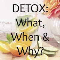 Detox: What, When & Why?