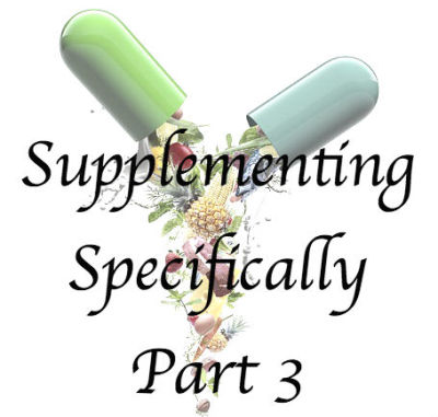 Supplementing Specifically Part 3