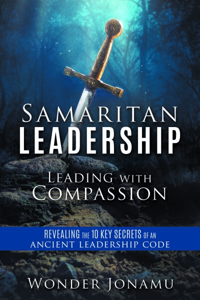 Samaritan Leadership: Leading with compassion