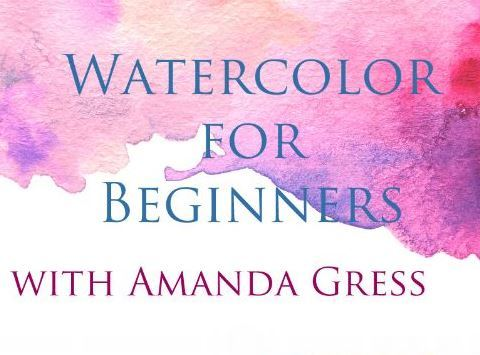 Watercolor for Beginners With Amanda Gress