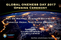 Global Oneness Day, Opening Ceremony, Spiritual, Panache Desai, Michael Beckwith, Oneness