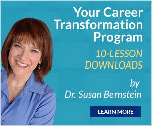 Career Transformation Program, Career, Career Transformation, Dr Susan Bernstein, Lesson Downloads
