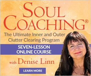 Soul Coaching, Un-cluttering Program, Clearing Program, Clutter, Online Course, Denise Linn