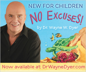 Children's Book, Kids Book, Wayne Dyer, No Excuses, Parenting
