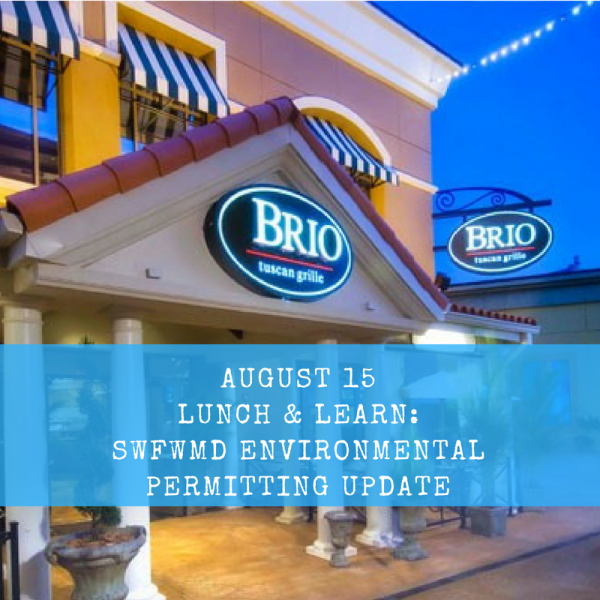 August Luncheon: SWFWMD Environmental Permitting Update