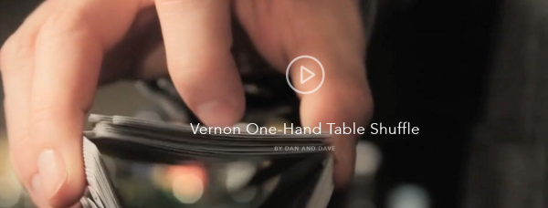 Vernon One-Hand Table Shuffle by Dan and Dave