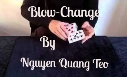 Blow-Change by Nguyen Quang Teo