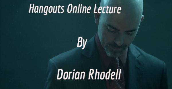Hangouts Online Lecture by Dorian Rhodell