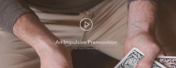 An Impulsive Premonition by Jack Carpenter