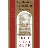 The Heart of the Buddha's Teachings by Thich Nhat Hanh