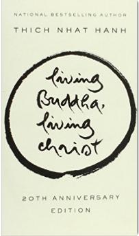 Living Buddha, Living Christ by Thich Naht Hanh