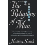 The Religions of Man by Houston Smith