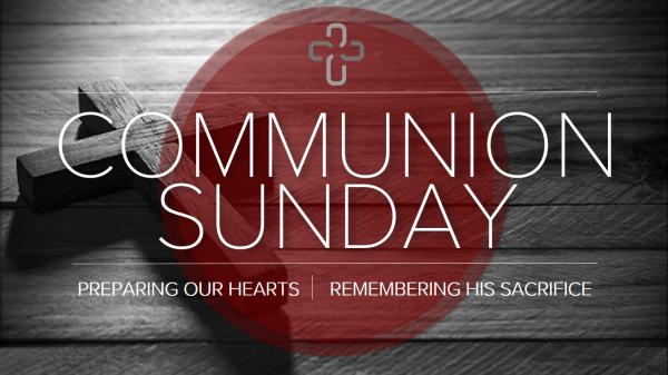 Communion Sunday