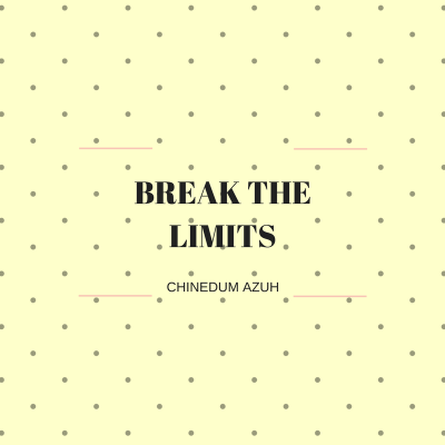 BREAK THE LIMITS