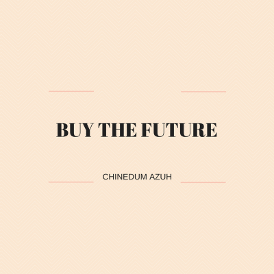 BUY THE FUTURE