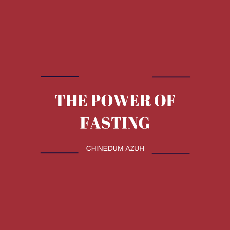 THE POWER OF FASTING