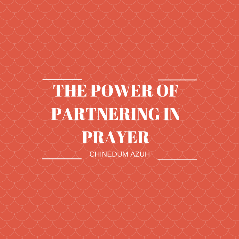 THE POWER OF PARTNERING IN PRAYER