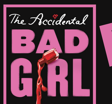 The Accidental Bad Girl Book Review
