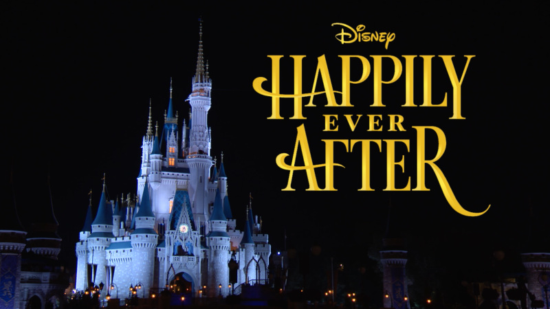#DisneyParksLIVE Will Stream 'Happily Ever After' Debut May 12 at 8:50 p.m. ET