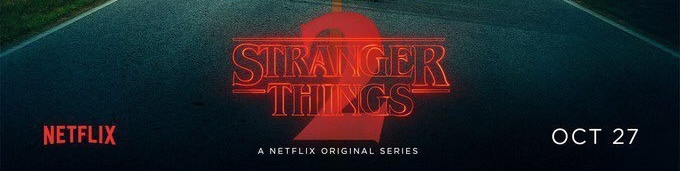 Stranger Things Season 2 now has Official Premiere Date