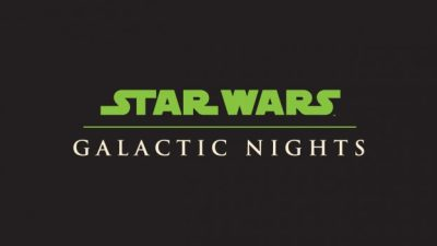 Star Wars: Galaxy's Edge Panel and Other Details Revealed for Galactic Nights