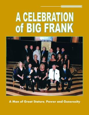 A Celebration of Big Frank