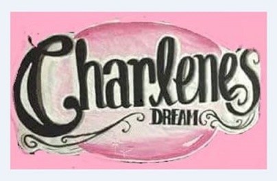 """Charlene's Dream Is a Wonderful Reality"""