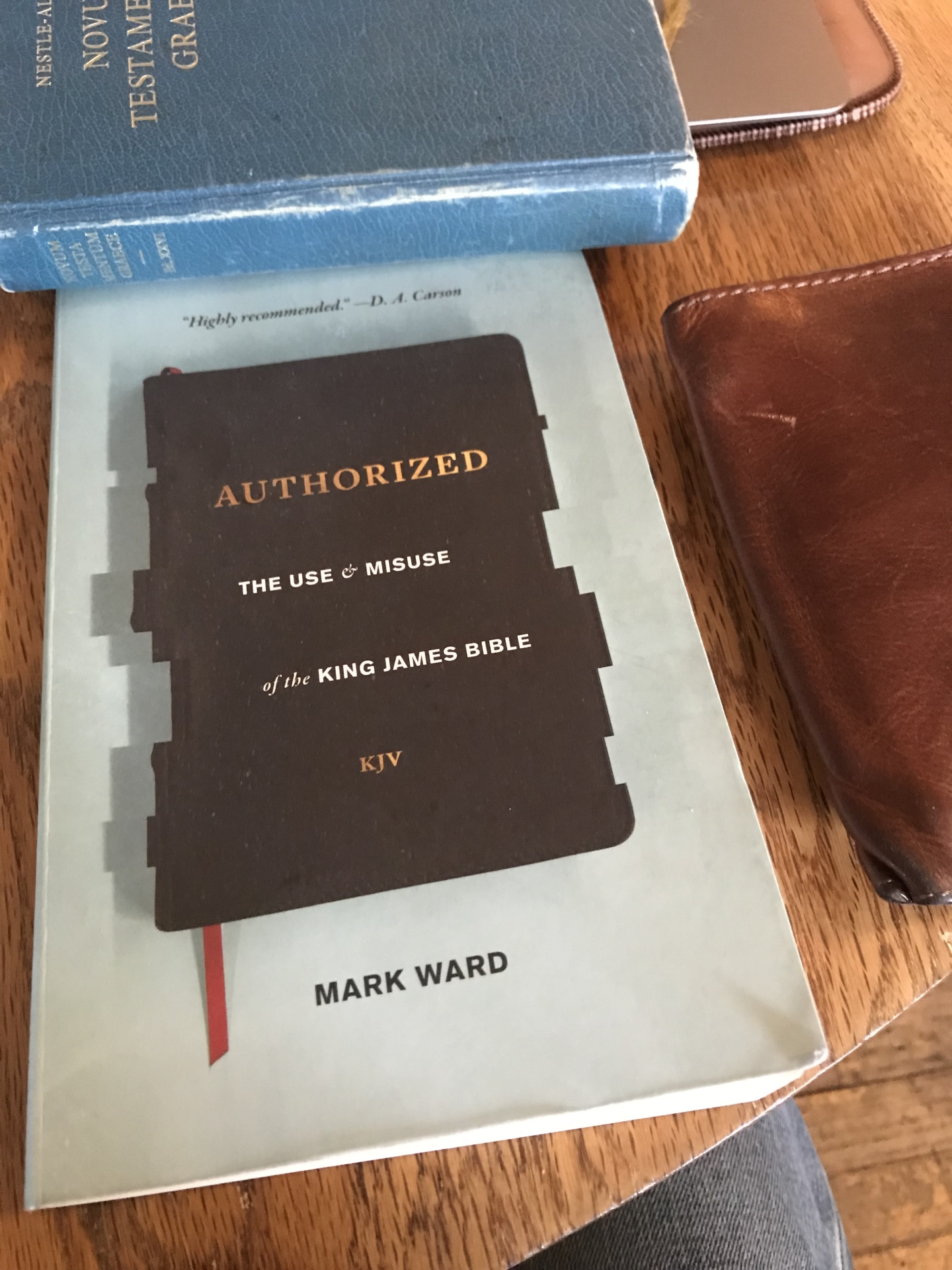 """Authorized: The Use And Misuse Of The King James Bible"" — A Review"