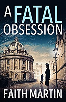 REVIEW: A Fatal Obsession by Faith Martin