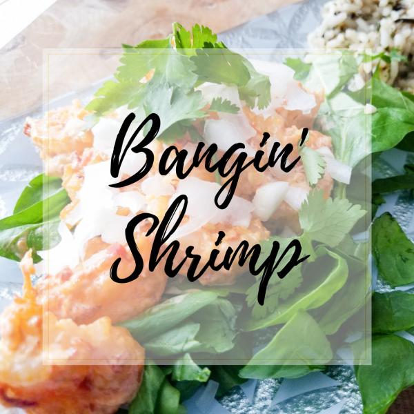 Bangin' Shrimp