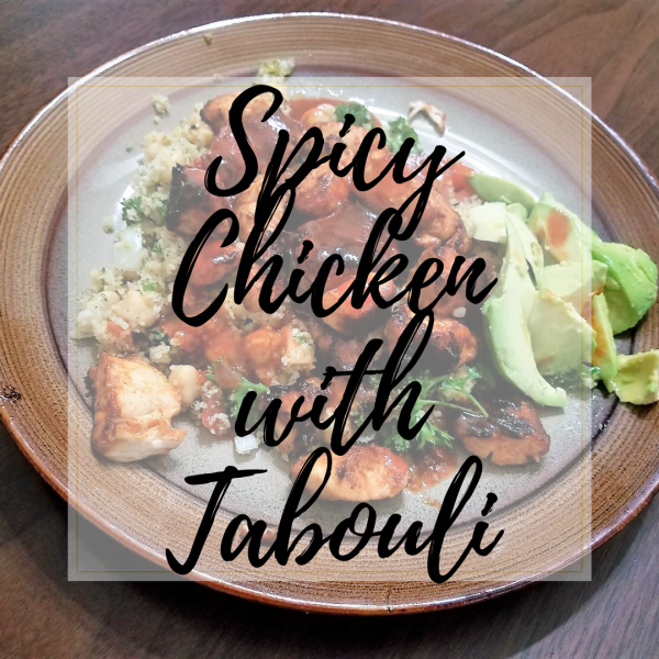 Spicy Chicken with Tabouli