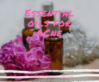 acne, natural remedies, essential oils, aromatherapy treatments, natural remedies against acne, essential oils for acne