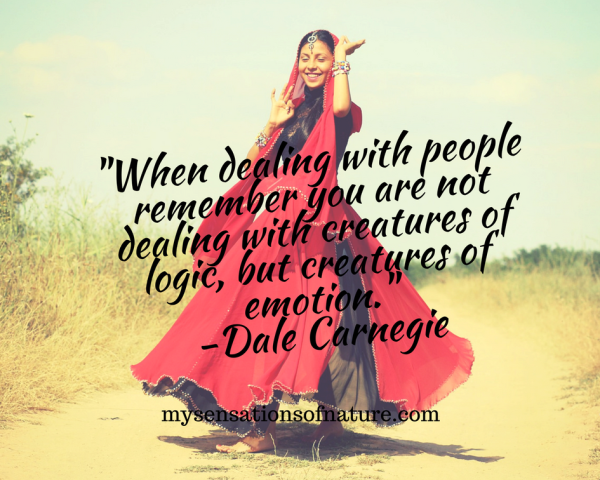 dale carnegie quotes, quotes to live by, remember this, creatures of emotion, life made easy