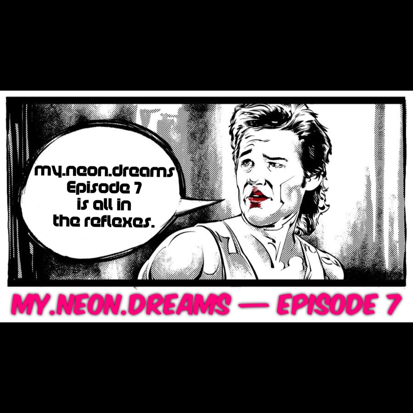 my.neon.dreams EPISODE 7