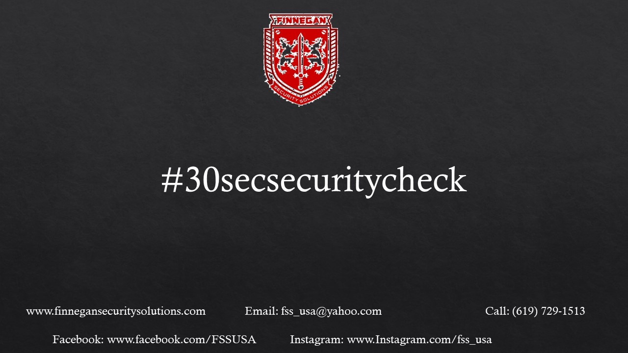 30 Second Security Check