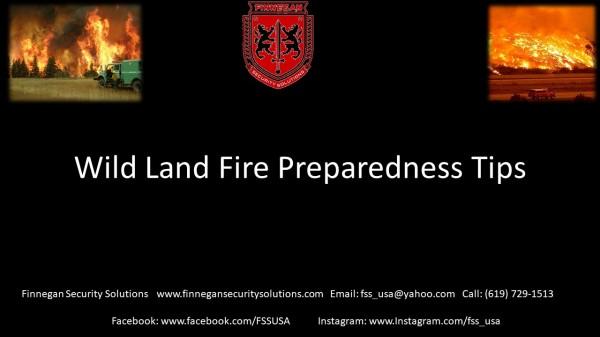 Wild Land Fire Preparedness Tips