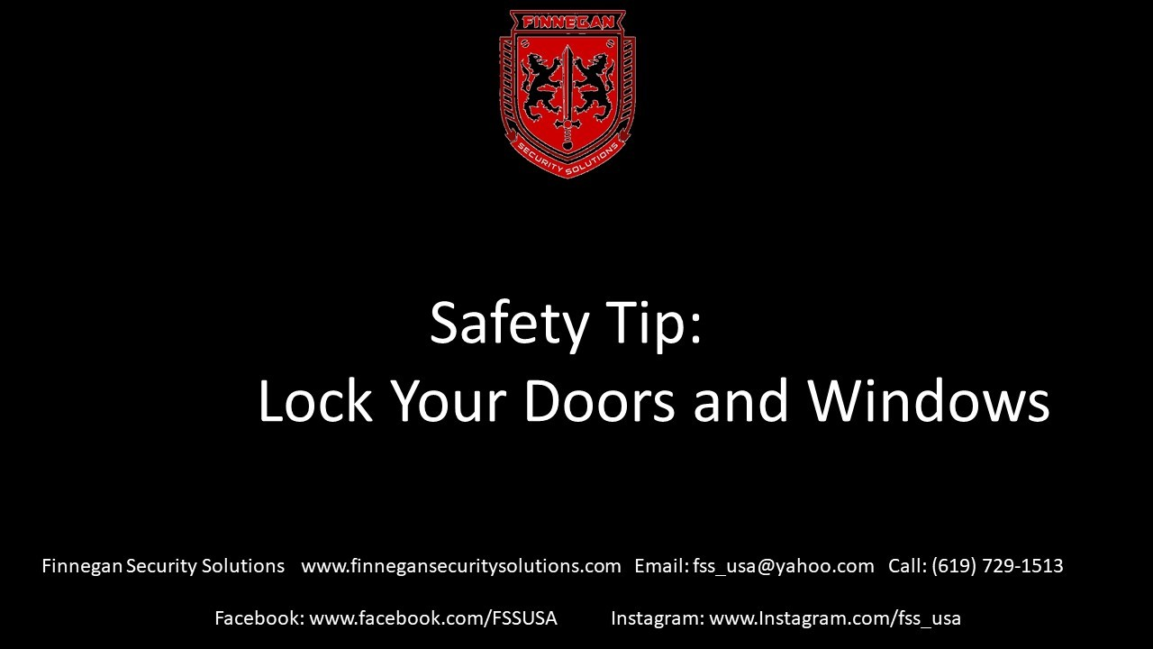Safety Tip: Lock Your Doors and Windows