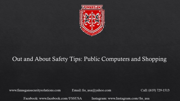 Out and About Safety Tips: Public Computers and Grocery Shopping