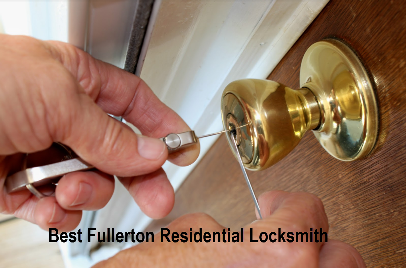 Best Fullerton Residential Locksmith