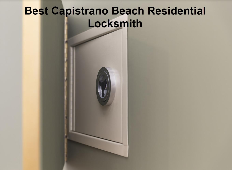Best Capistrano Beach Residential Locksmith