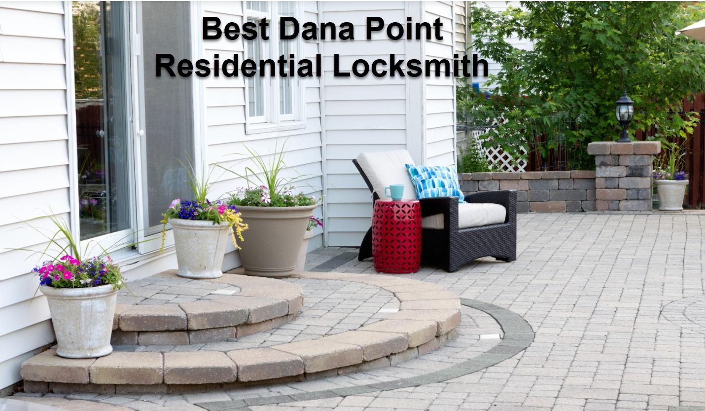 Best Dana Point Residential Locksmith