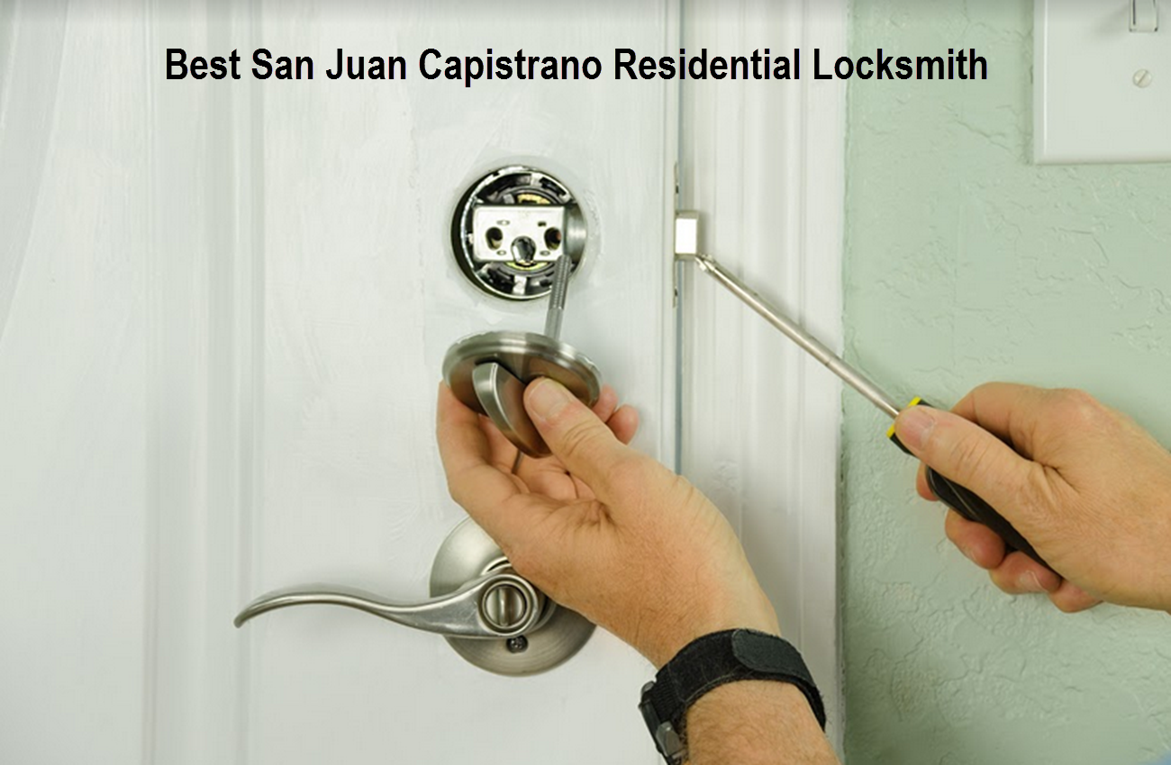 Best San Juan Capistrano Residential Locksmith